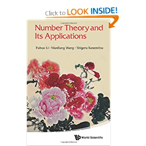 Number Theory and Its Applications Fuhuo Li, Nianliang Wang and Shigeru Kanemitsu