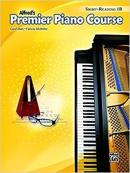Book Premier Piano Course -- Sight-Reading: Level 1B by Carol Matz (2014-05-01)