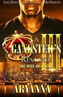 Book Cover: A Gangster's Revenge III: The Rise of a King