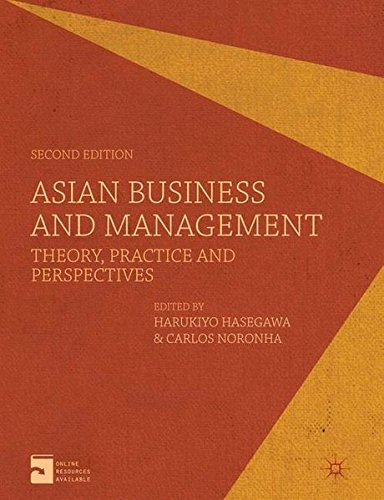 Asian Business and Management: Theory, Practice and Perspectives by Hasegawa Harukiyo