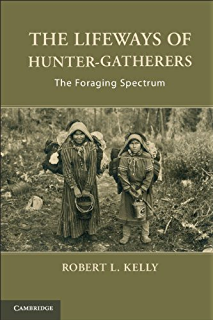 The agricultural revolution in prehistory why did foragers become the lifeways of hunter gatherers fandeluxe Images