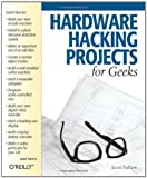 img - for Hardware Hacking Projects for Geeks by Scott Fullam (2003-11-01) book / textbook / text book