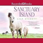 Sanctuary Island: Sanctuary Island, Book 1 | Lily Everett