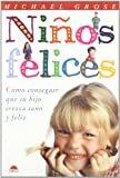 Ninos Felices, M. Grose, 8495456176
