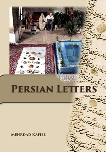 Amazon Com Persian Letters Ebook Mehrdad Rafiee Kindle Store