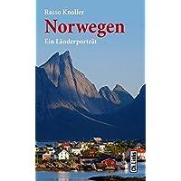 Norwegen: Ein Länderporträt (Diese Buchreihe wurde ausgezeichnet mit dem ITB-Bookaward 2014)
