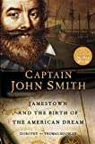 Captain John Smith: Jamestown and the Birth of the American Dream by Thomas Hoobler front cover