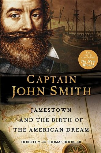 Captain John Smith: Jamestown and the Birth of the American Dream pdf