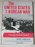 img - for The United States in the Korean War(Defending Freedom's Frontier) book / textbook / text book