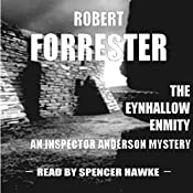 The Eynhallow Enmity: Inspector Anderson Mysteries, Book 1   Robert Forrester