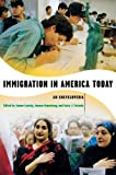 img - for Immigration in America Today: An Encyclopedia book / textbook / text book