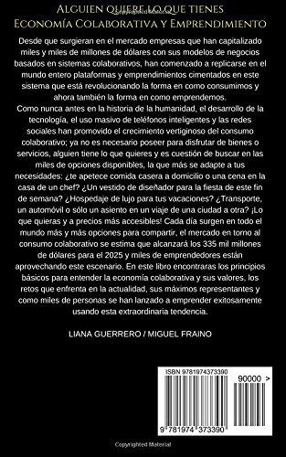 Alguien quiere lo que tienes: Economía Colaborativa y Emprendimiento (Spanish Edition): Liana Guerrero, Miguel Fraino: 9781974373390: Amazon.com: Books