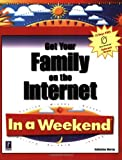 Get Your Family on the Internet in a Weekend, Katherine Murray, 0761519432