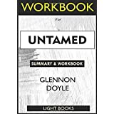 WORKBOOK For UNTAMED By Glennon Doyle