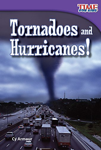 Tornadoes and Hurricanes! (TIME FOR KIDS® Nonfiction Readers)