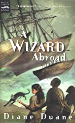 A Wizard Abroad (Young Wizards Series Book 4)