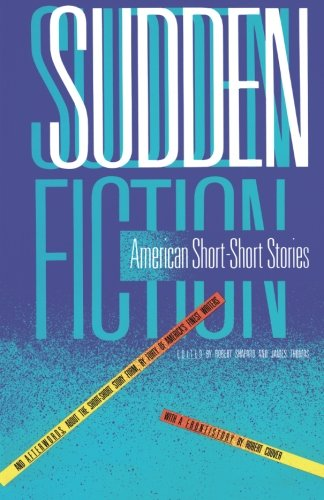 Sudden Fiction: American Short Stories