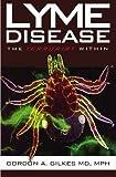 Lyme Disease, Gordon Gilkes, 1439201544