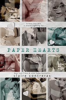 Paper Hearts by [Contreras, Claire]