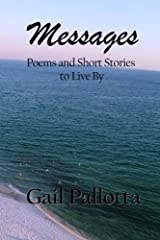 Messages: Poems and Short Stories to Live By Paperback