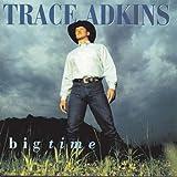 Trace Adkins: Big Time