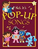 img - for Nick Jr.'s Pop-up Songs book / textbook / text book