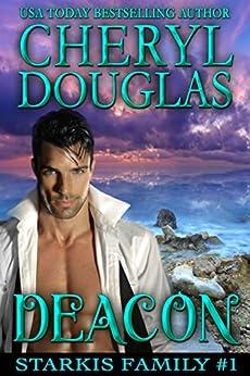 Deacon (Starkis Family #1) by [Douglas, Cheryl]