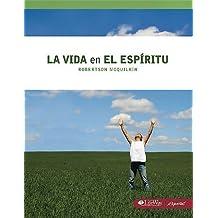 La Vida En El Espiritu (Spanish Edition) by Robertson Mcquilkin (1999-01-01)