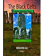 The Black Celts - The African Substratum Theory