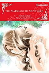 The Marriage He Must Keep: Harlequin comics Kindle Edition