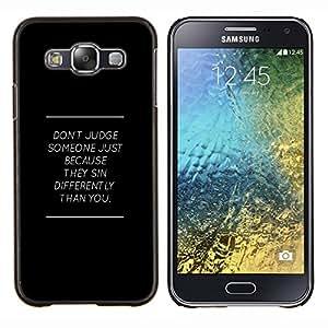 YiPhone /// Prima de resorte delgada de la cubierta del caso de Shell Armor - NO JUZGAR MENSAJE PROFUNDO - Samsung Galaxy E5 E500