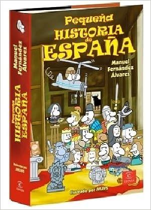 Pequeña historia de España + mapa (Espasa Juvenil): Amazon.es: Fernandez Alvarez, Manuel: Libros