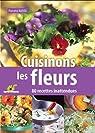 Cuisinons les fleurs par Nardo