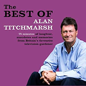 The Best of Alan Titchmarsh Audiobook