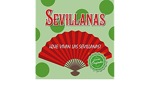¡Que vivan las Sevillanas! de Various artists en Amazon Music - Amazon.es