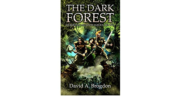 The Dark Forest (Heroes of Meadow Haven Book 1) (English ...