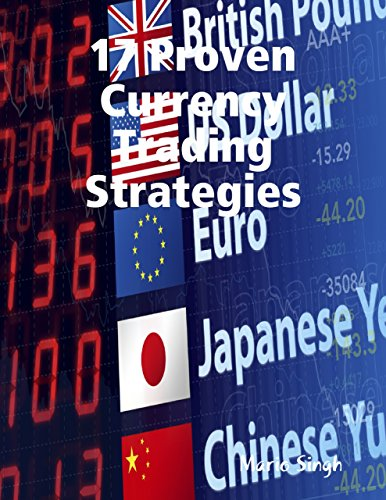 Download PDF 17 Proven Currency Trading Strategies