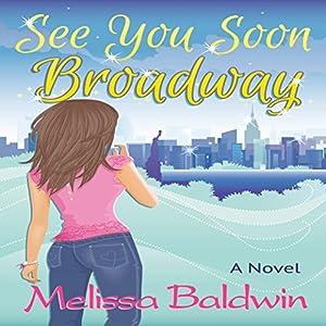 See You Soon Broadway Audiobook