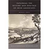 Exploring the History and Heritage of Irish Landscapes (Maynooth Research Guides for Irish Local History) by Patrick Duffy (2007-05-12)