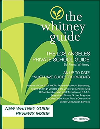 The Whitney Guide -Los Angeles Private School Guide 9th Edition