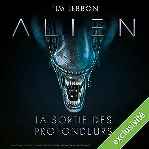Alien : La sortie des profondeurs - Série complète Performance