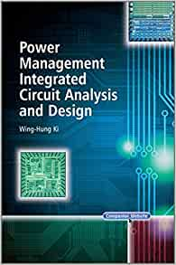 power management integrated circuit analysis and design wing-hung ki pdf