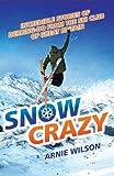 Snow Crazy, Arnie Wilson, 1843580675