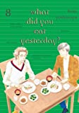 What Did You Eat Yesterday, Vol. 8