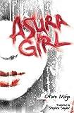 By Otaro Maijo Asura Girl [Paperback]