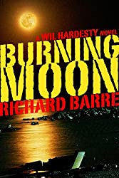 Burning Moon (Wil Hardesty Book 5) (English Edition)