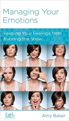 Managing Your Emotions (Minibook) by Amy Baker (2013-09-01)