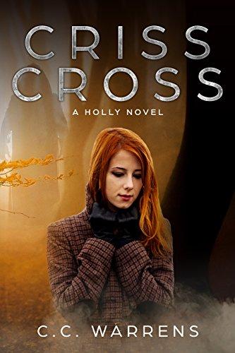 Criss Cross (A Holly Novel Book 1)