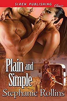 Plain and Simple (Siren Publishing Classic) by [Rollins, Stephanie]