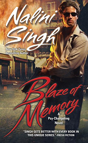 Blaze of Memory (Psy-Changelings, Book 7) (Psy/Changeling Series) by [Singh, Nalini]
